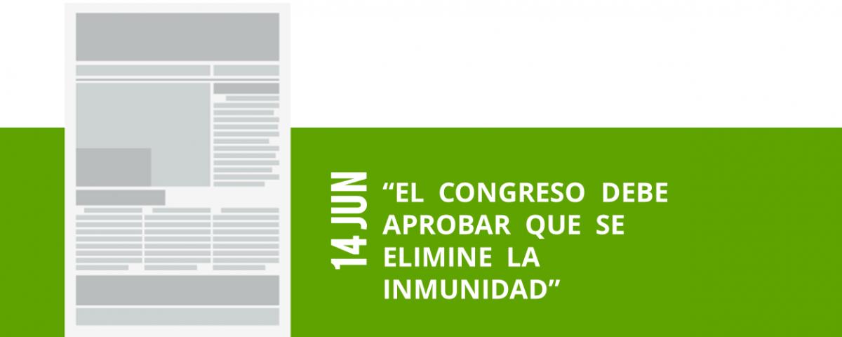 10-14-jun-el-congreso-debe-aprobar-que-se-elimine-la-inmunidad