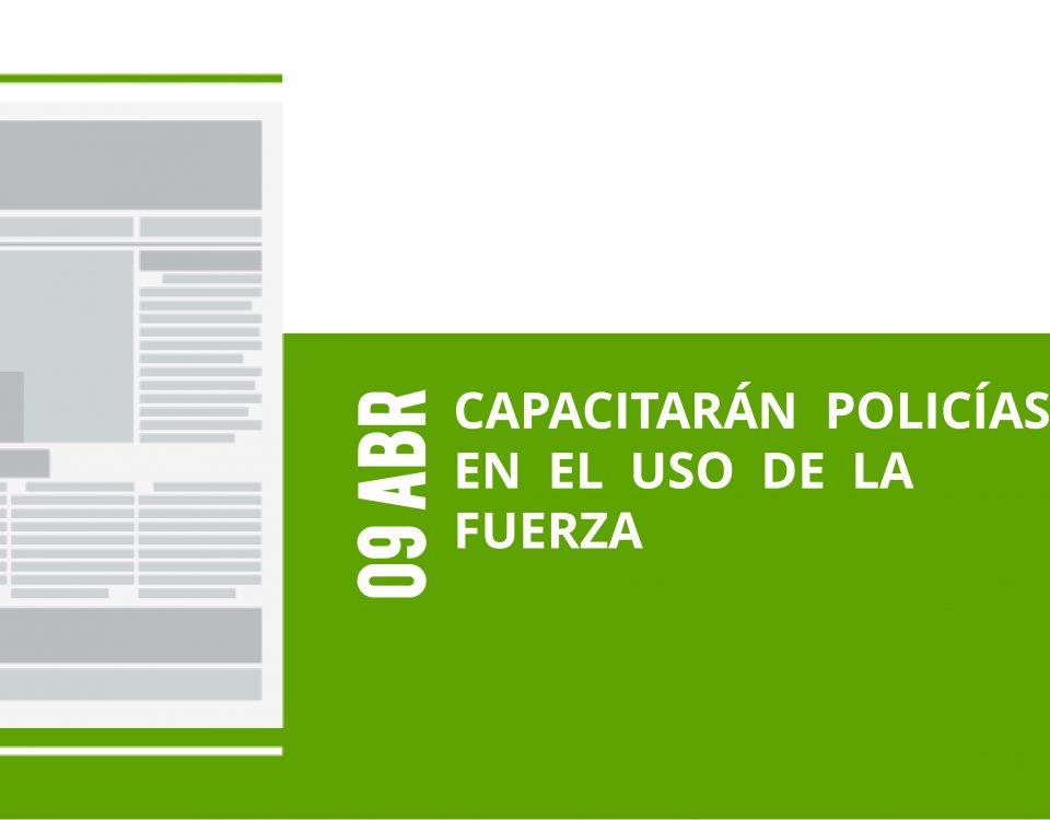 13-09-abr-capacitaran-policias-en-el-uso-de-la-fuerza
