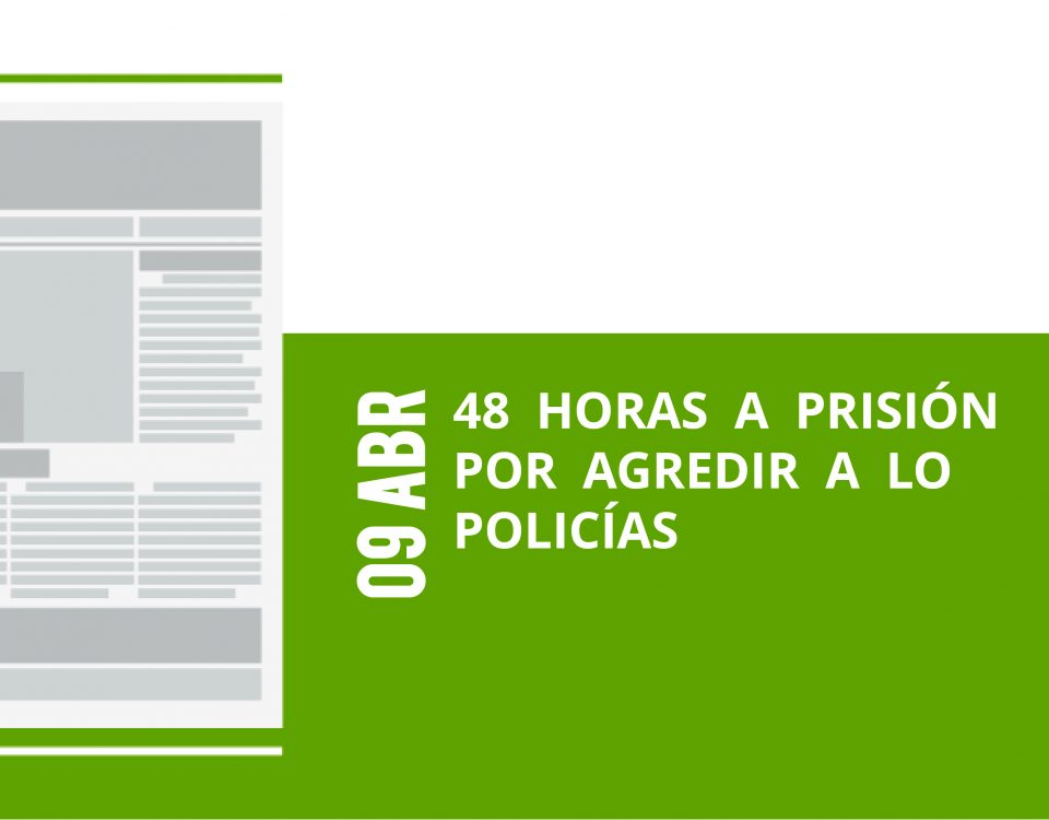 14-09-abr-48-horas-a-prision-por-agredir-a-lo-policias