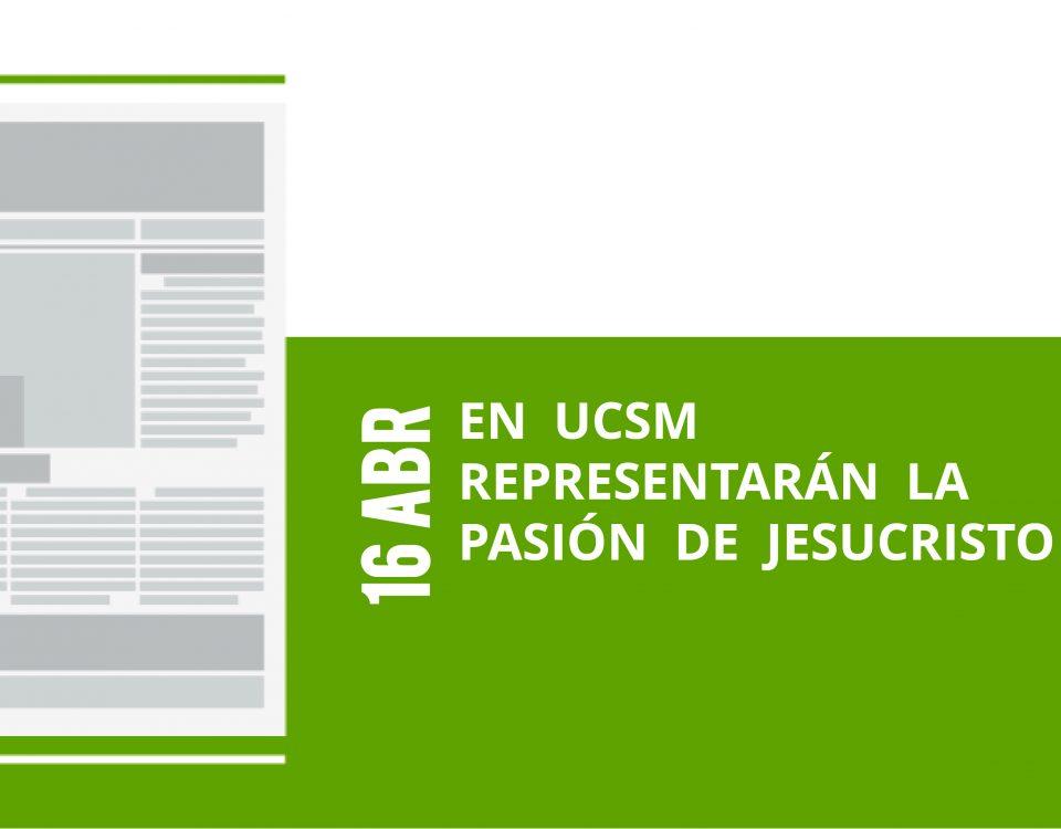 21-16-abr-en-ucsm-representaran-la-pasion-de-jesucristo