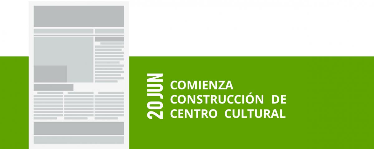 23-20-jun-comienza-construccion-de-centro-cultural