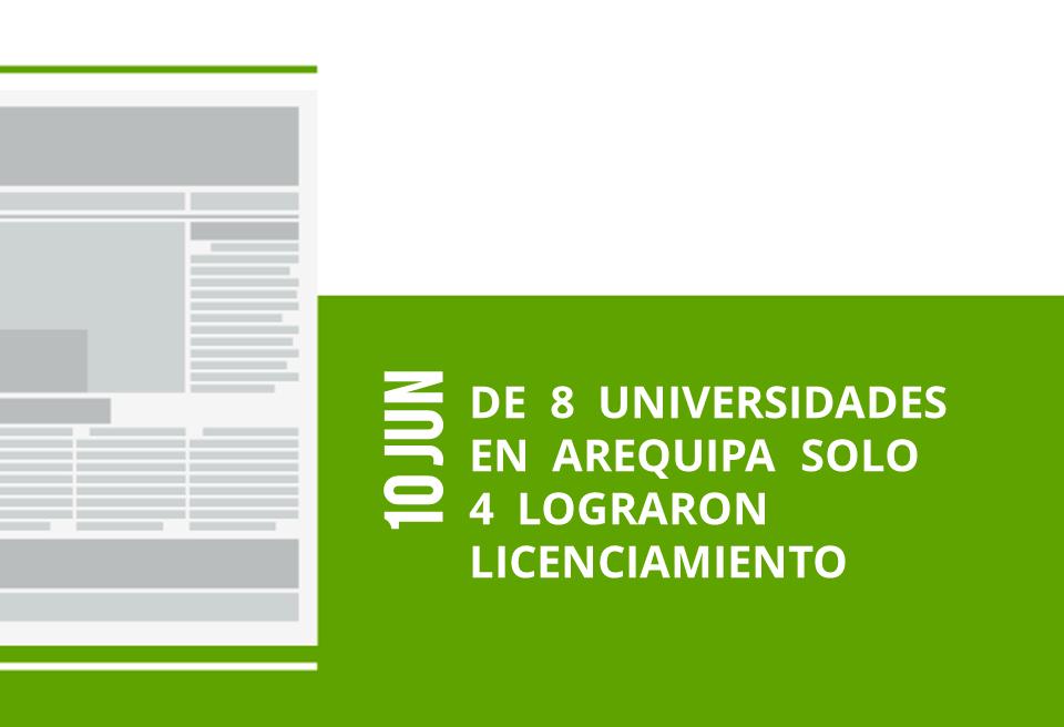 7-10-jun-de-8-universidades-en-arequipa-solo-4-lograron-licenciamiento