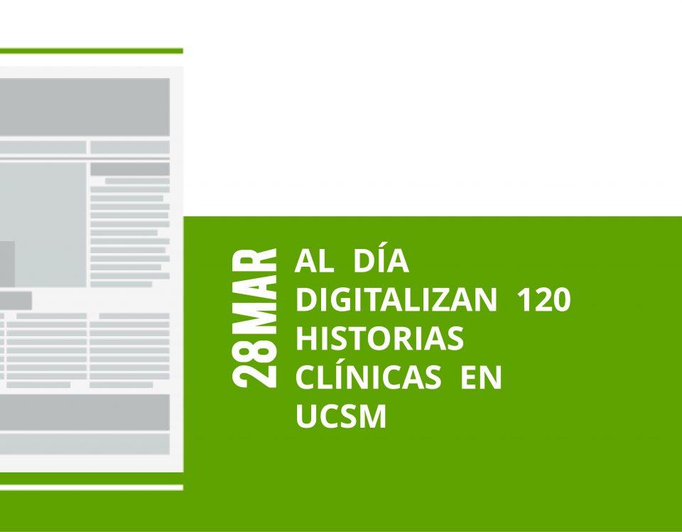 a14-28-mar-al-dia-digitalizan-120-historias-clinicas-en-ucsm