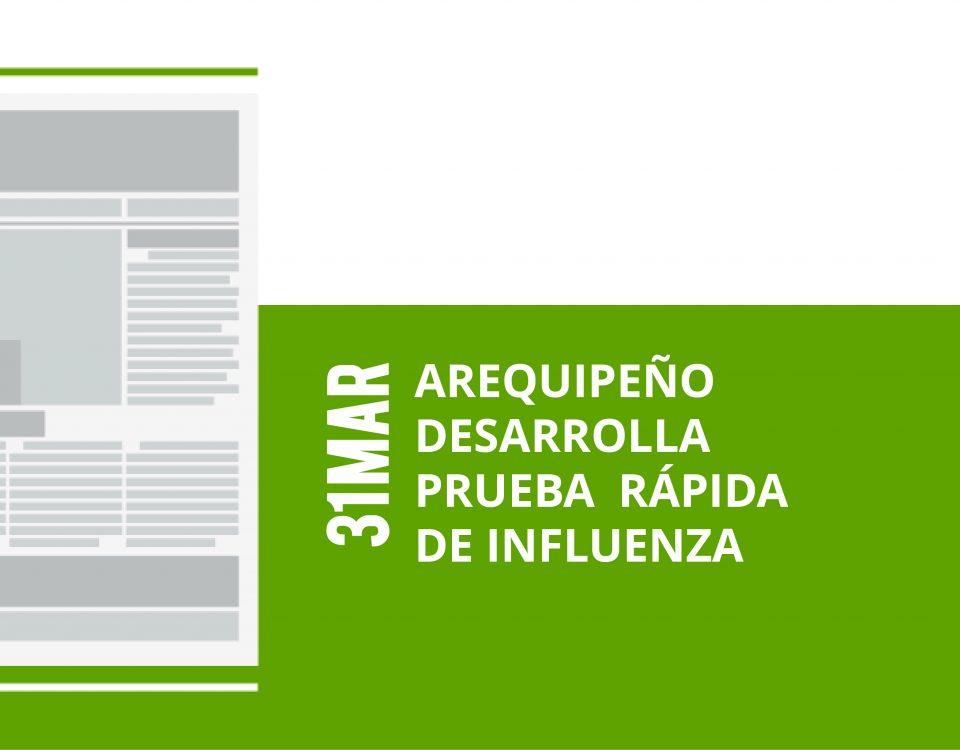 a20-31-mar-arequipeno-desarrolla-prueba-rapida-de-influenza