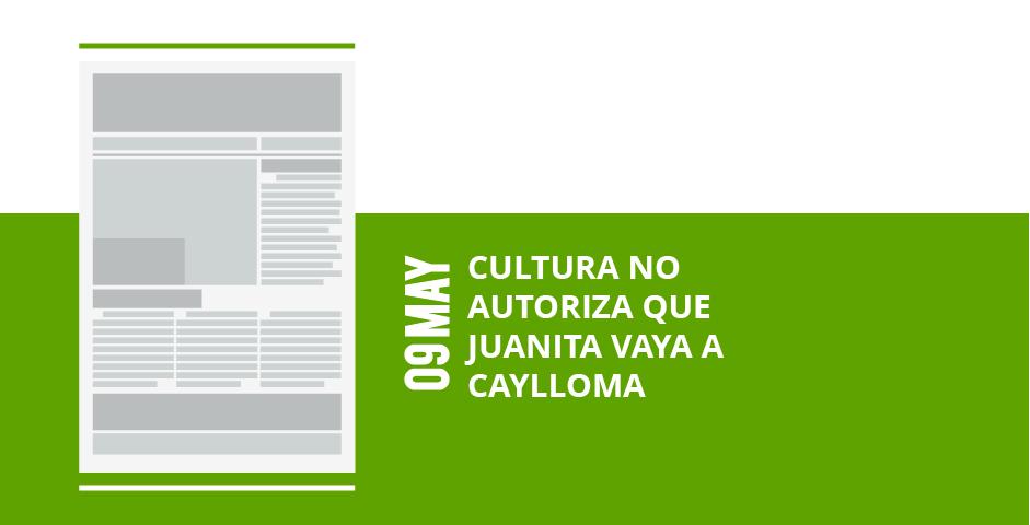 12-cultura-no-autoriza-que-autoriza-que-juanita-vaya-a-juanita-vaya-a-cayllomacaylloma