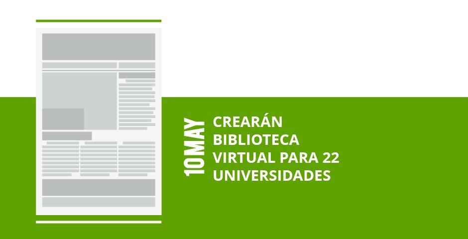 14-crearan-biblioteca-biblioteca-virtual-para-22-virtual-para-22-universidadesuniversidades