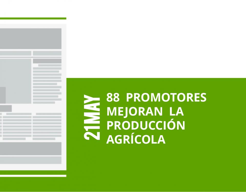 16-21-88-promotores-mejoran-la-mejoran-la-produccion-produccion-agricola-agricola