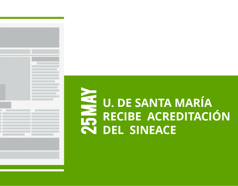 24-25-u-de-santa-maria-recibe-acreditacion-recibe-acreditacion-del-sineacedel-sineace