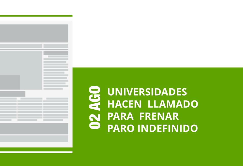 02-02-ago-universidades-hacen-llamado-para-frenar-paro-indefinido-png
