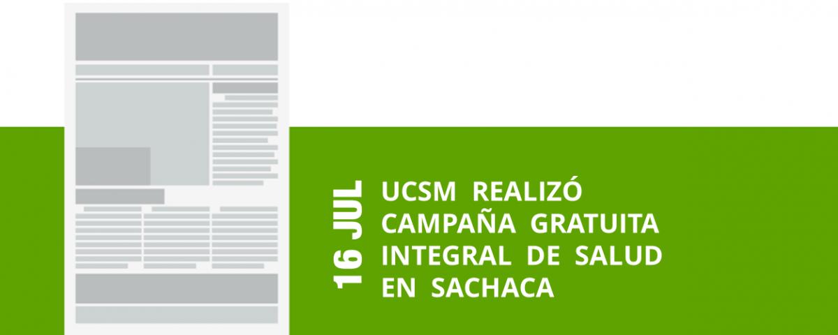 12-16-jul-ucsm-realizo-campana-gratuita-integral-de-salud-en-sachaca