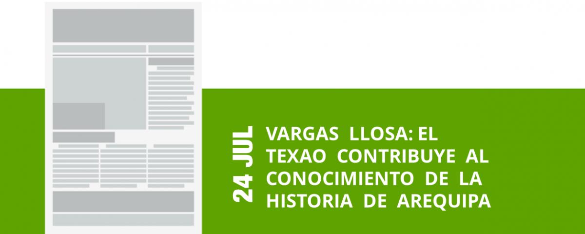 19-24-jul-vargas-llosa-el-texao-contribuye-al-conocimiento-de-la-historia-de-arequipa