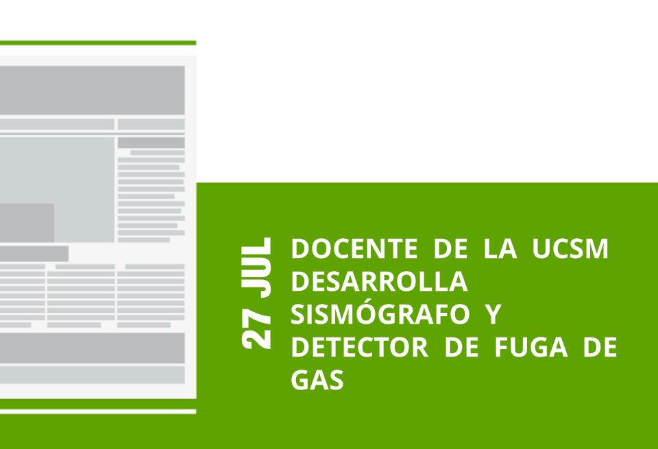 21-27-jul-docente-de-la-ucsm-desarrolla-sismografo-y-detector-de-fuga-de-gas