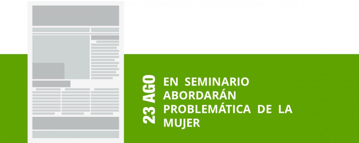 24-23-ago-en-seminario-abordaran-problematica-de-la-mujer-png