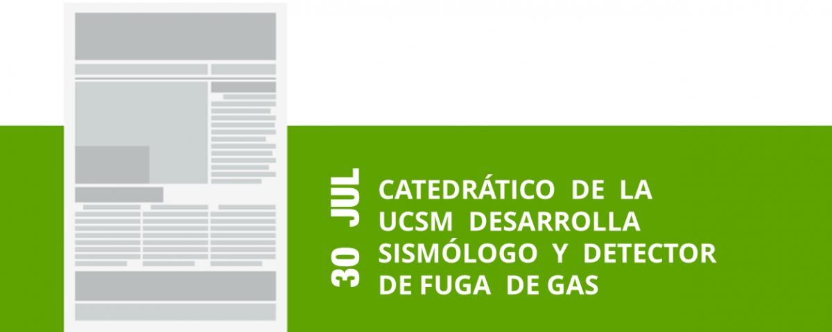 24-30-jul-catedratico-de-la-ucsm-desarrolla-sismologo-y-detector-de-fuga-de-gas